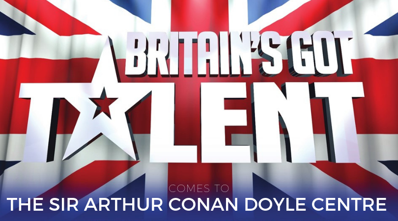 Britain's Got Talent Comes to The Sir Arthur Conan Doyle Centre