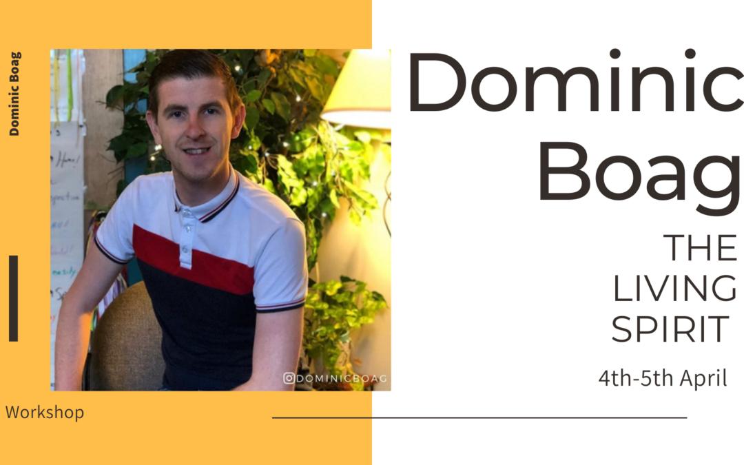 The Living Spirit – Mediumship Workshop with Dominic Boag