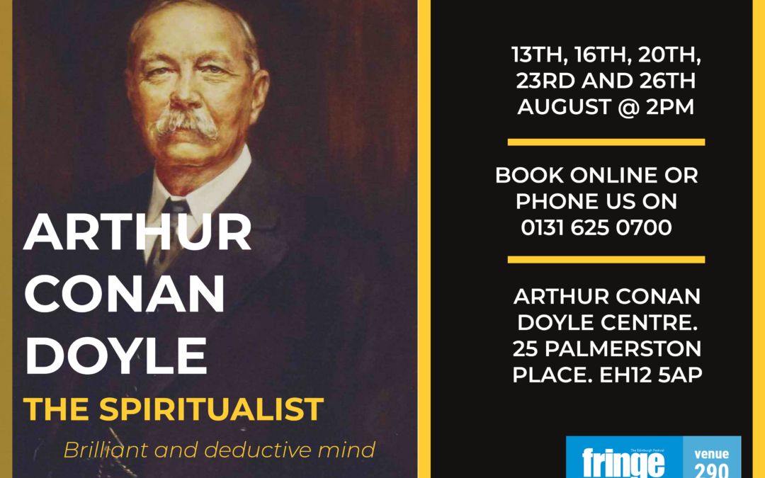 Fringe Spotlight Interviews: Arthur Conan Doyle – The Spiritualist