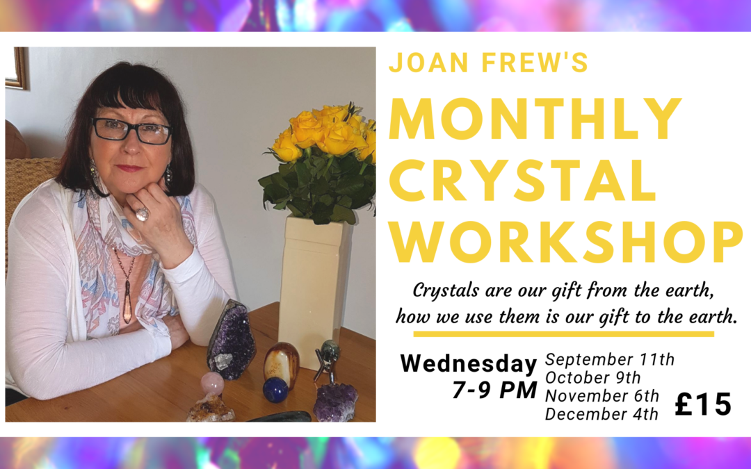 Monthly Crystal Workshop
