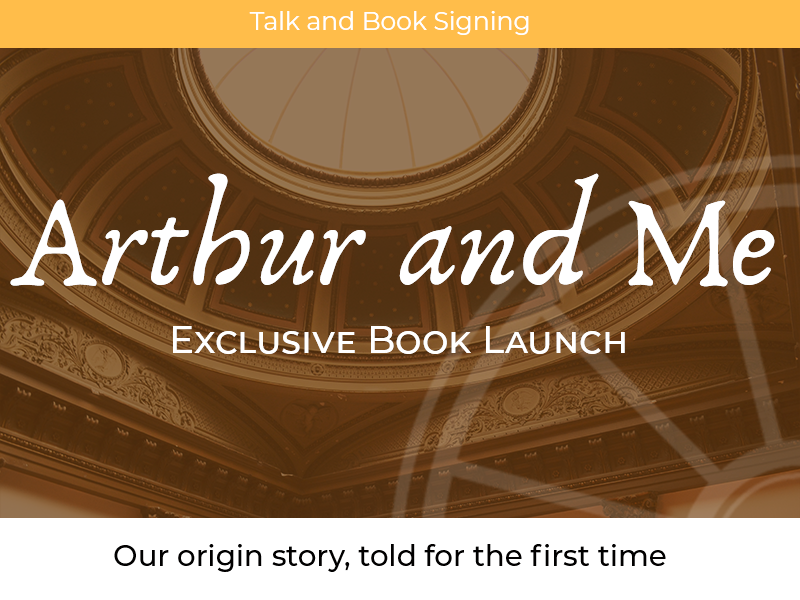 Arthur and Me: Exclusive Book Launch