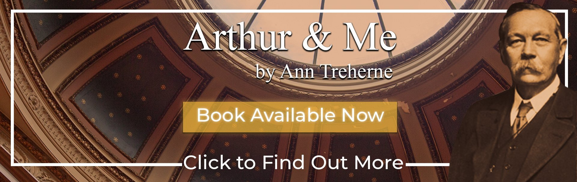 Arthur and Me the True story of the sir arthur conan doyle centre