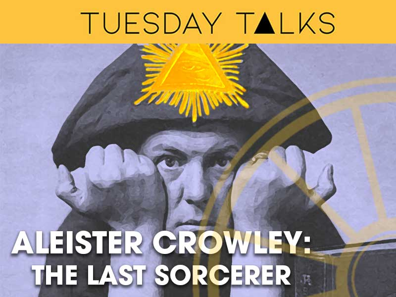Brian Allan – Aleister Crowley: The Last Sorcerer via ZOOM