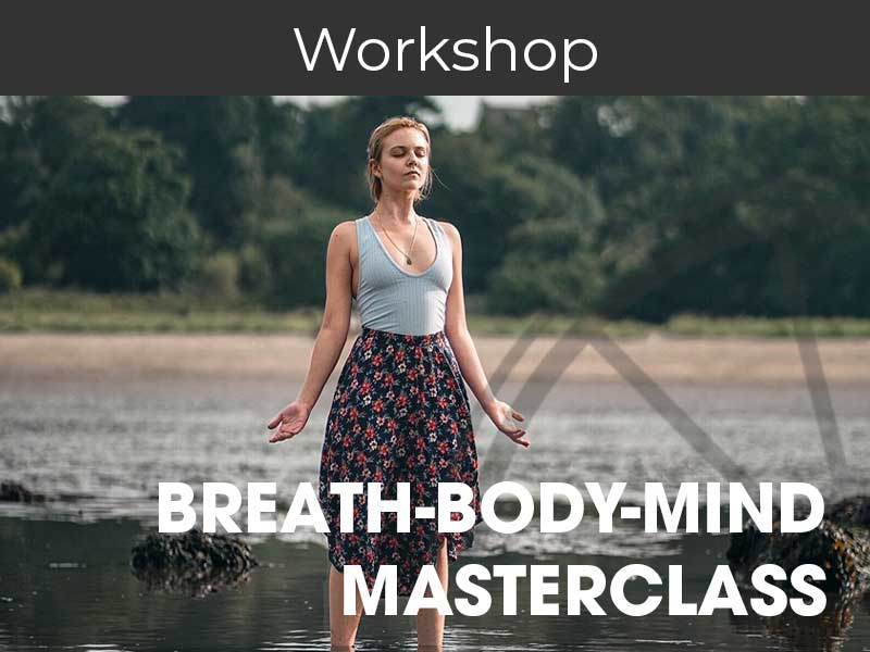 Breath-Body-Mind Connection Masterclass with Sophie O'Brien