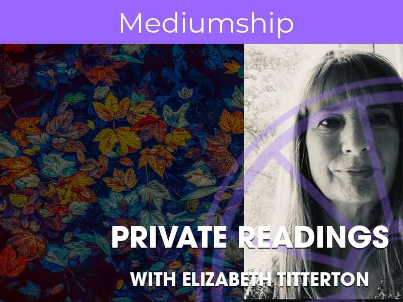 Private Readings with Elizabeth titterton