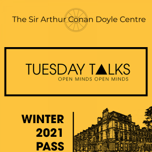 Tuesday Talks Season Pass at the Sir Arthur Conan Doyle Centre