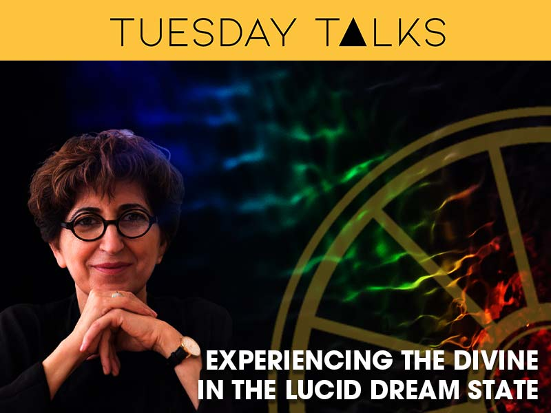 Fariba Bogzaran presents a Tuesday Talk on Lucid Dreaming and Experiencing the Divine for the sir arthur conan doyle centre