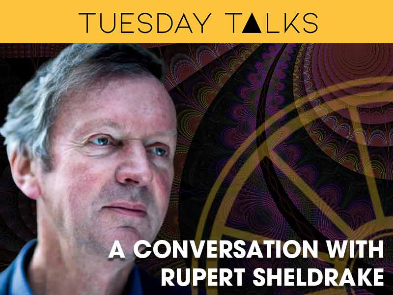 Rupert Sheldrake Interviewd by Lance Butler for the Tuesday Talks Programme