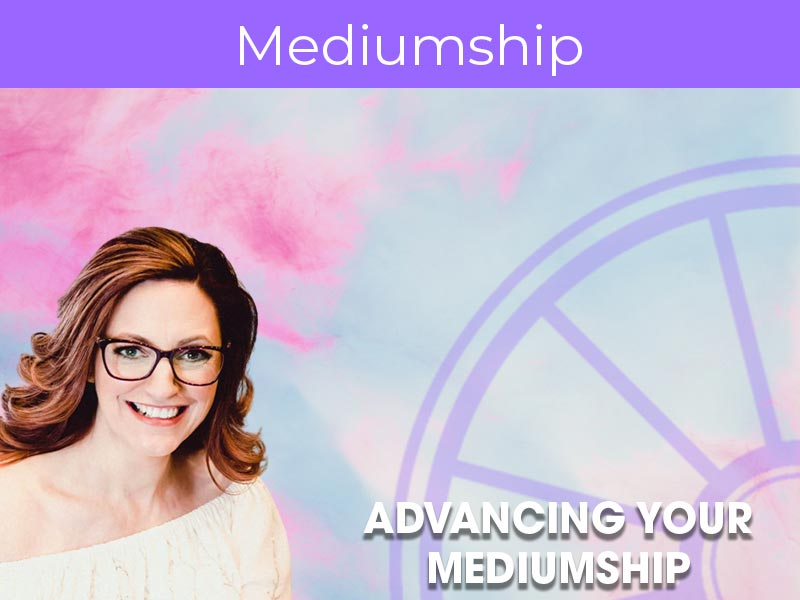 Advancing Your Mediumship | Lisa Williams