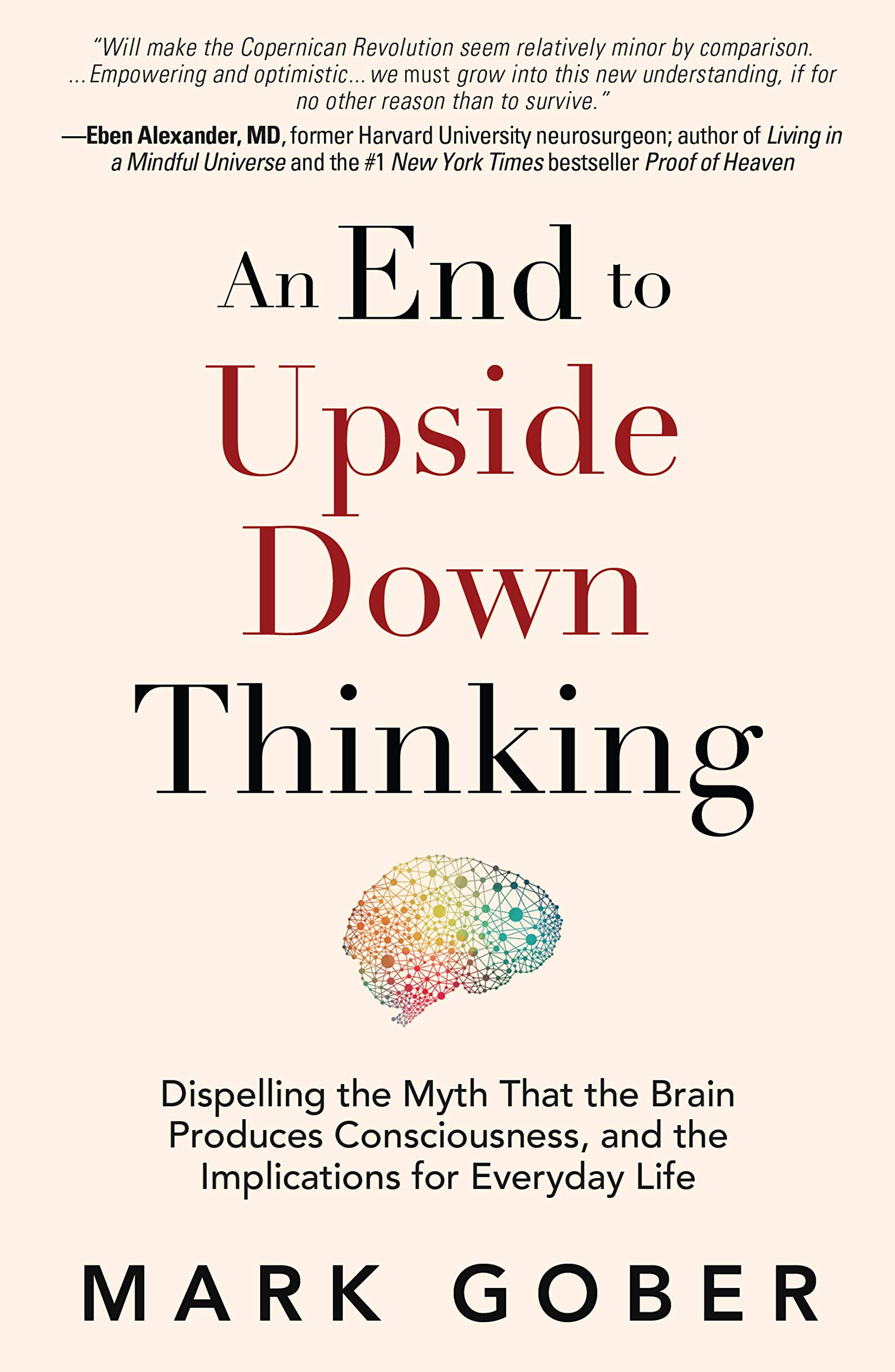 An End to Upside Down Thinking by Mark Gober